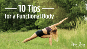 Tips for a Functional Body Hope Zvara