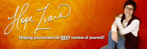 Hope Zvara helping you become the best version of yourself