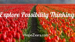 Explore Possibility Thinking