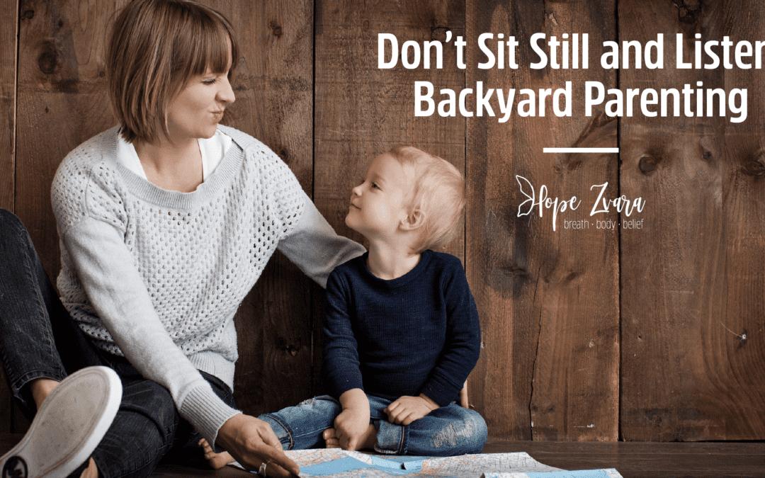 Backyard Parenting