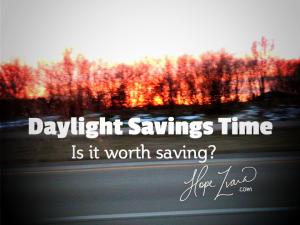 Daylight Savings Time- Hope Zvara