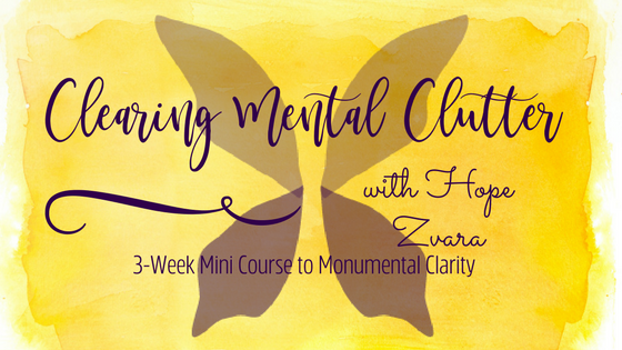 Clearing Mental Clutter: 3-wk positivity training, mindful movement and meditation course