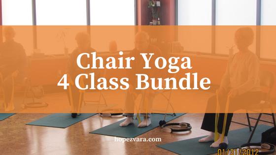 Chair Yoga: 4 Class Bundle