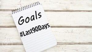 Goals the last 90 days challenge