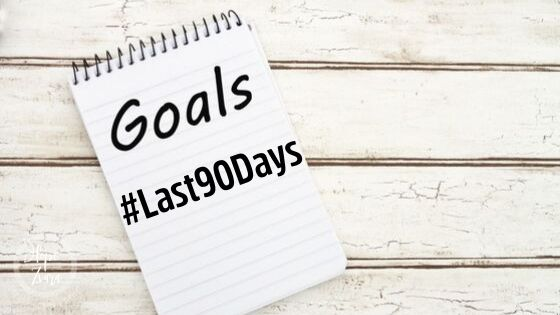 Goals the last 90 days challenge