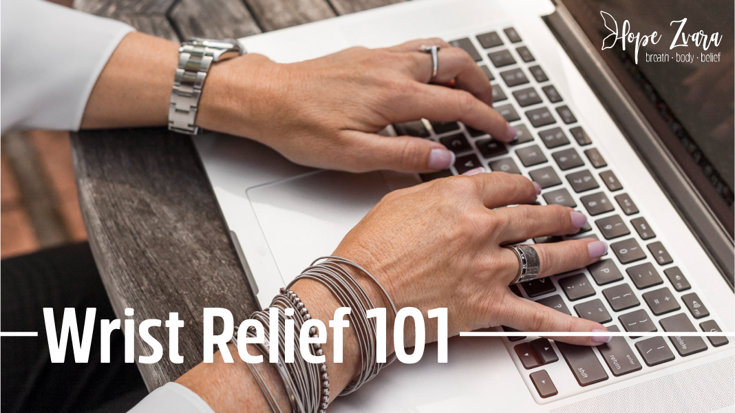 Wrist Relief 101