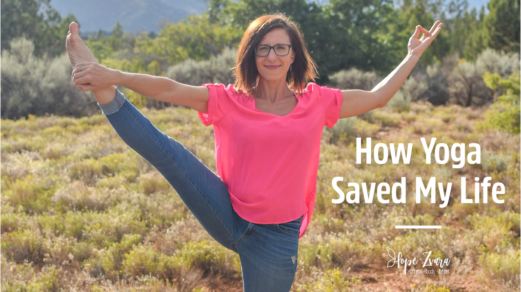 How Yoga Saved My Life
