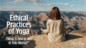 Ethical Practices of Yoga Hope Zvara
