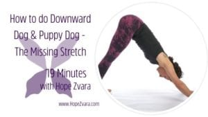 How to do downward facing dog pose blog by hope zvara