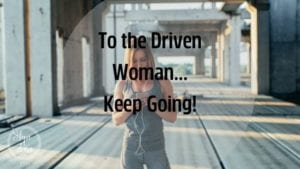 dear driven woman Hope Zvara blog post